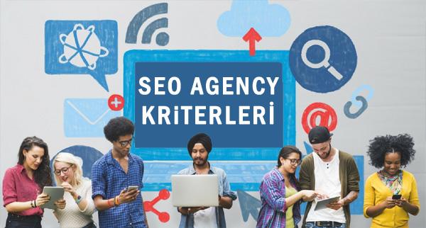 SEO Agency kriterleri neler olmalı?